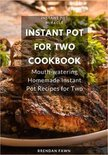 Instant Pot for Two Cookbook