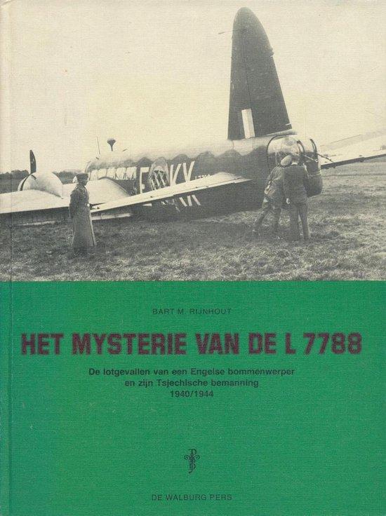 Het mysterie van de L 7788 - Bart M. Rijnhout |