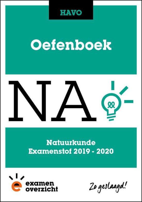 ExamenOverzicht - Oefenboek Natuurkunde HAVO - ExamenOverzicht  