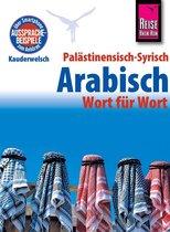 Reise Know-How Sprachführer Palästinensisch-Syrisch-Arabisch - Wort für Wort