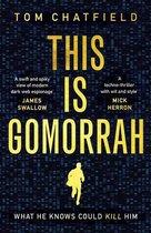 Boek cover This is Gomorrah van Tom Chatfield (Onbekend)