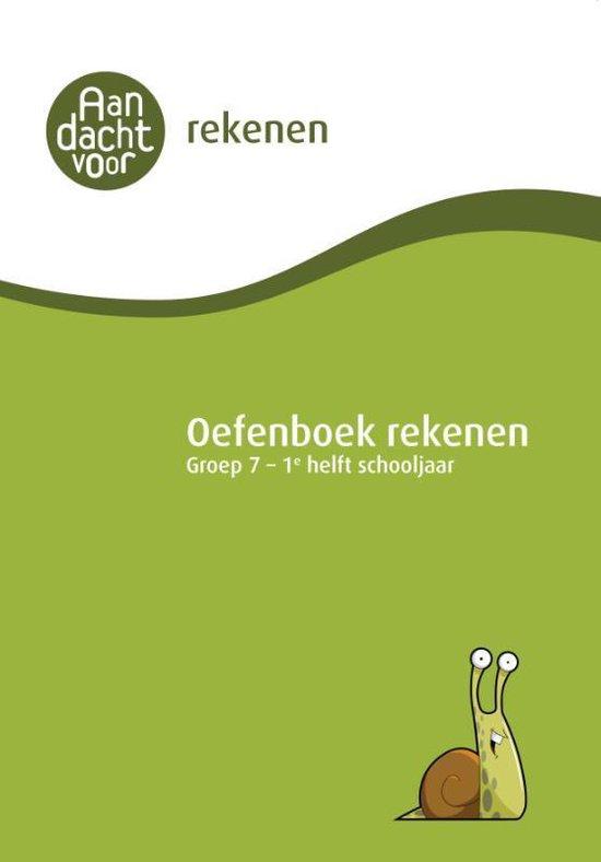 Aandacht voor Rekenen - Oefenboek Rekenen Groep 7 - 1e helft schooljaar - none  