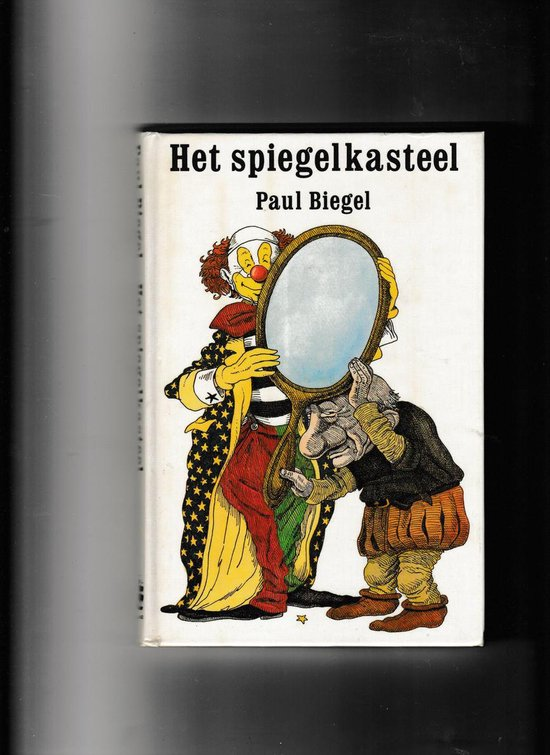 SPIEGELKASTEEL, HET - Paul Biegel | Fthsonline.com