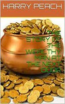 THE WEALTHIEST MAN AT THE NEXT DOOR
