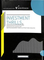 Investment Thrills - Managing risk and return for the amusement parks & attractions industry