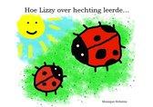 Hoe Lizzy over hechting leerde...