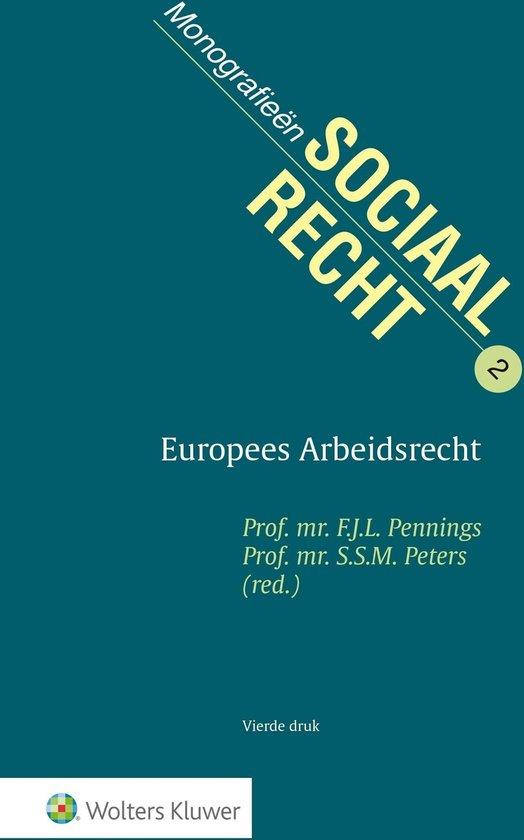 Monografieen sociaal recht - Europees Arbeidsrecht - Wolters Kluwer Nederland B.V.  