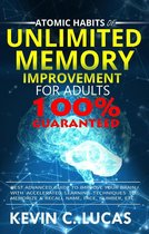 Atomic Habits of Unlimited Memory Improvement for Adults: Best Advanced Guide to Improve Your Brain with Accelerated Learning Techniques to Memorize & Recall Name, Face, Number, Etc.