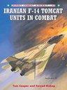 Boek cover Iranian F-14 Tomcat Units in Combat van Tom Cooper
