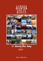 Gewoon dichter dan de wereld 2 - 51 kleuren Den Haag