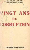 Vingt ans de corruption