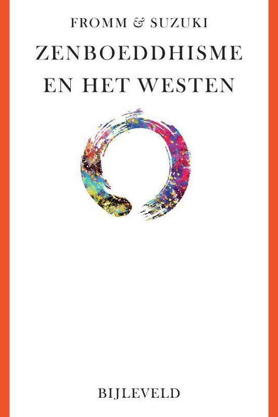 Zenboeddhisme en het westen - Erich Fromm |