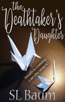 The Deathtaker's Daughter (Deathtaker - book two)