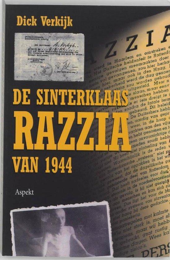 De Sinterklaas razzia van 1944 - D. Verkijk   Fthsonline.com