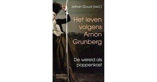 Het leven volgens Arnon Grunberg - Goud Johan   Fthsonline.com