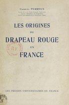 Les origines du drapeau rouge en France