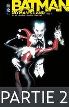 Batman - No Man's Land - Tome 4 - Partie 2
