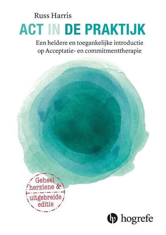Boek cover ACT in de praktijk van Russ Harris (Paperback)