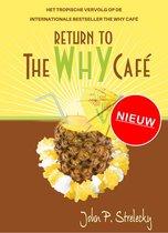 Return to the Why Café (Nederlandstalig)