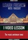 Learn French - 1 video lesson - The passé antérieur tense