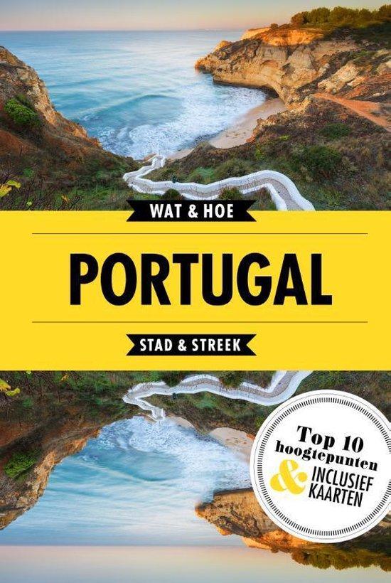 Wat & Hoe Reisgids - Portugal - Wat & Hoe Stad & Streek |