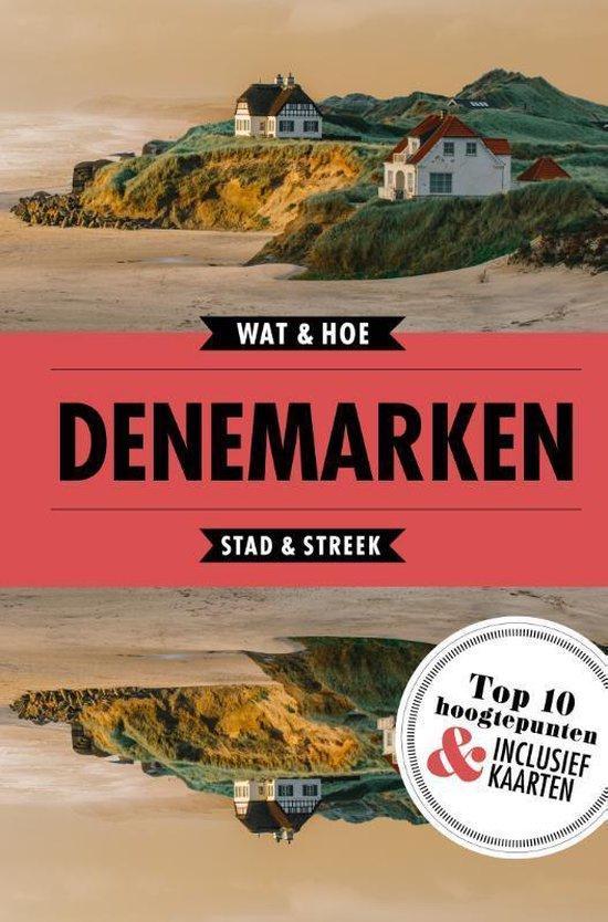 Wat & Hoe Reisgids - Denemarken - Wat & Hoe Stad & Streek |