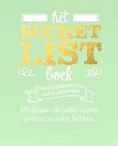 Boek cover Het Bucketlist boek voor vrienden van Elise de Rijck (Paperback)
