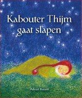 Kabouter Thijm gaat slapen