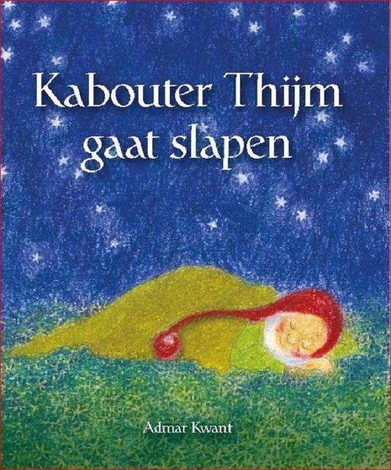 Kabouter Thijm gaat slapen - Admar Kwant  
