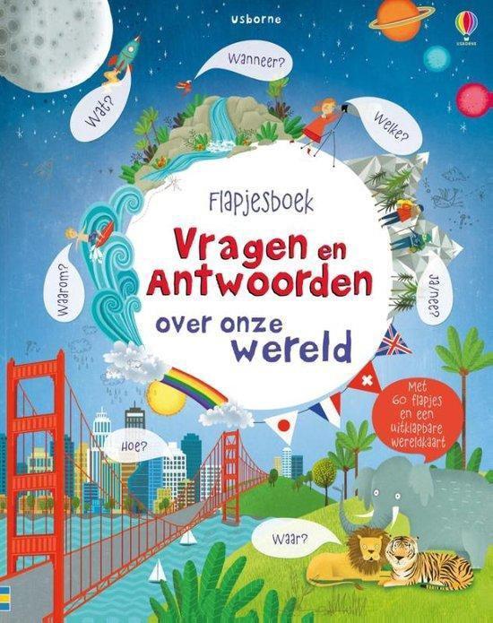 Flapjesboek vragen en antwoorden over onze wereld - Usborne |