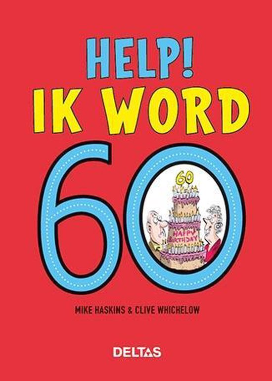 Help! Ik word 60 - Mike Haskins | Readingchampions.org.uk