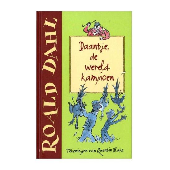Daantje, de wereldkampioen - Roald Dahl |