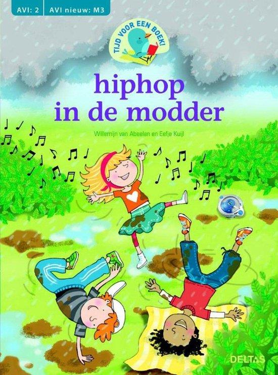 Hiphop in de modder - Willemijn van Abeelen |