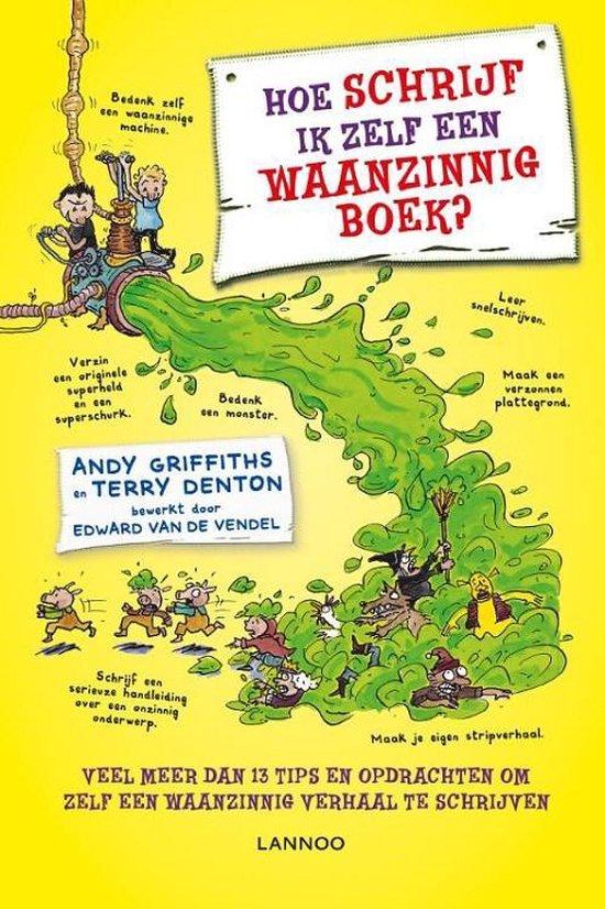 Boek cover Hoe schrijf ik zelf een waanzinnig boek? van Andy Griffiths (Hardcover)