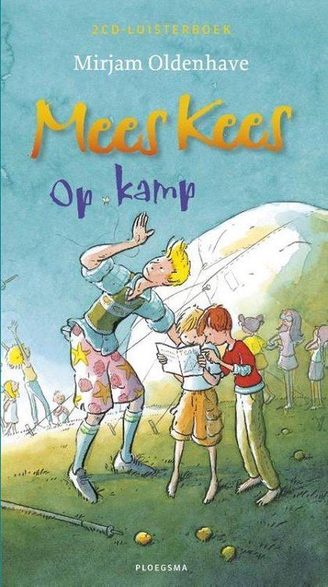Mees Kees - Op kamp (2CD) - Mirjam Oldenhave pdf epub