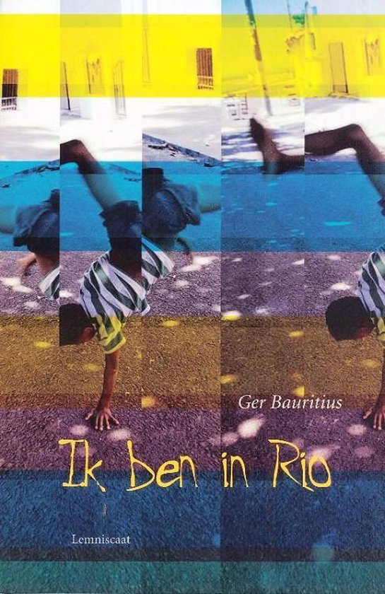 Ik ben in Rio - Ger Bauritius |