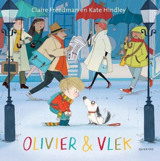 Olivier & Vlek - Claire Freedman  