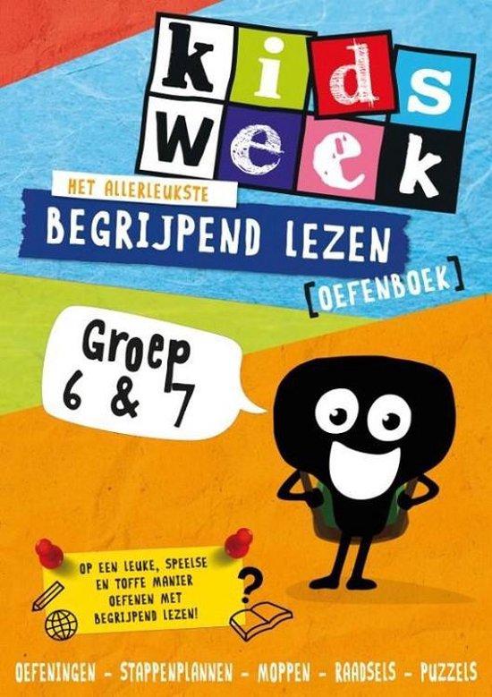 Boek cover Kidsweek  -  Het allerleukste begrijpend lezen oefenboek Groep 6 en 7 van Kidsweek (Paperback)