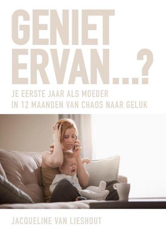 Boek cover Geniet ervan? van Jacqueline van Lieshout (Paperback)