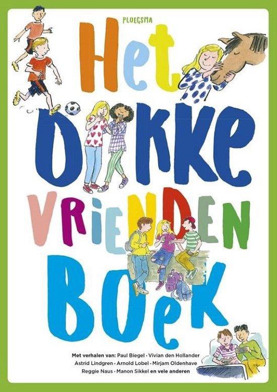 Het dikke vriendenboek - Diverse auteurs   Fthsonline.com