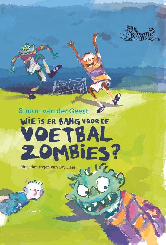Tijgerlezen - Wie is er bang voor de voetbalzombies? - Simon van der Geest pdf epub