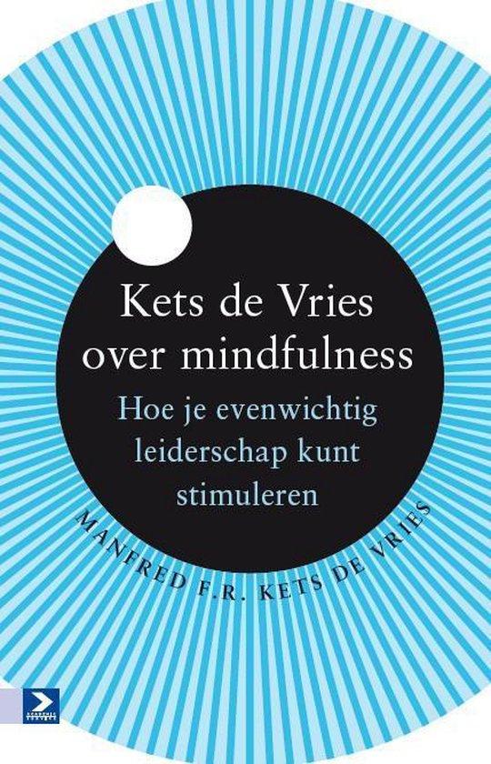 Kets de Vries over mindfulness - Manfred F.R. Kets de Vries pdf epub