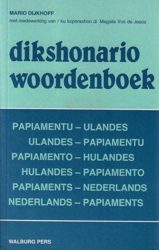 Dikshonario Woordenboek Papiaments-Nederlands / Nederlands-Papiaments - M. Dijkhoff | Fthsonline.com