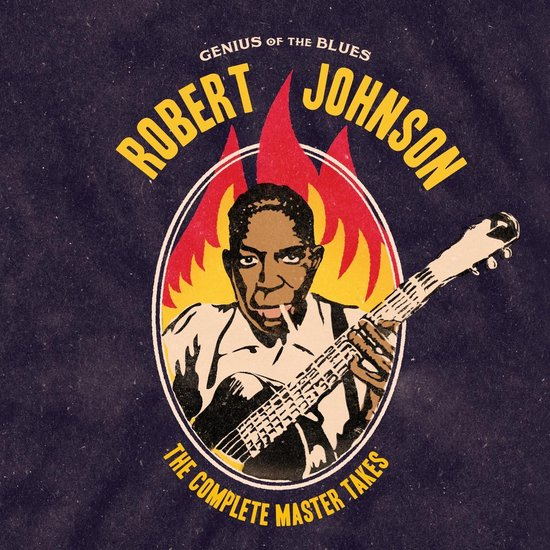 Genius Of The Blues - The Complete Master Takes - Robert Johnson