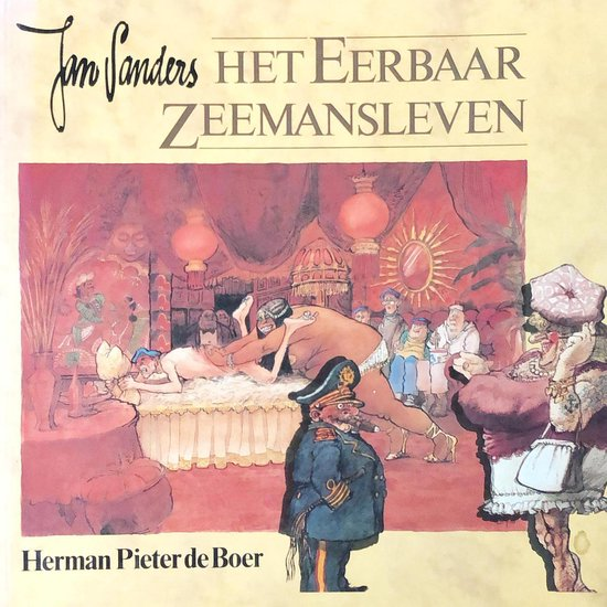Het eerbaar zeemansleven - Herman Pieter de Boer  
