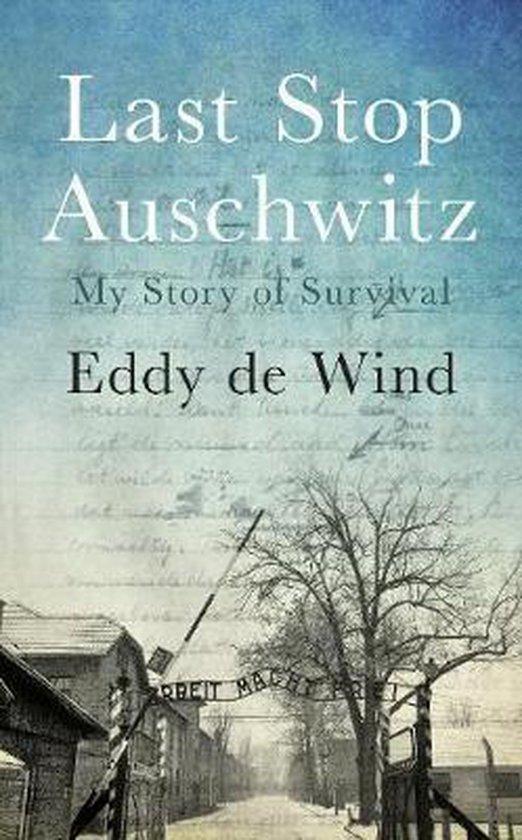 Boek cover Last Stop Auschwitz van Wind, Eddy de (Paperback)