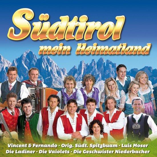Sudtirol, Mein Heimatland