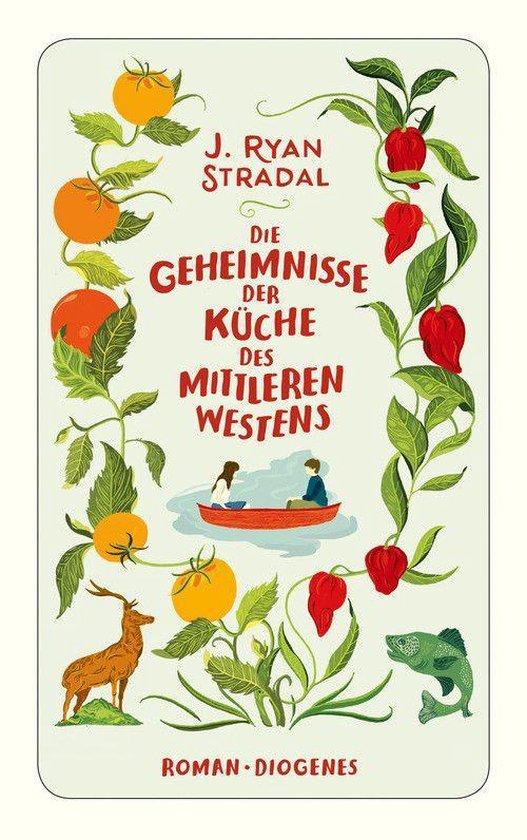 Boek cover Die Geheimnisse der Küche des Mittleren Westens van J. Ryan Stradal (Onbekend)