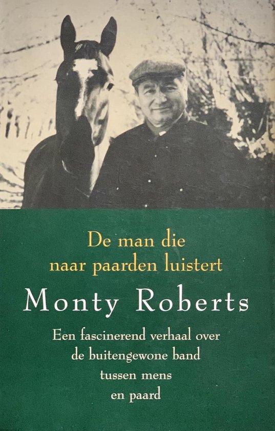 Cover van het boek 'De man die naar paarden luistert' van Monty Roberts en E. Middel