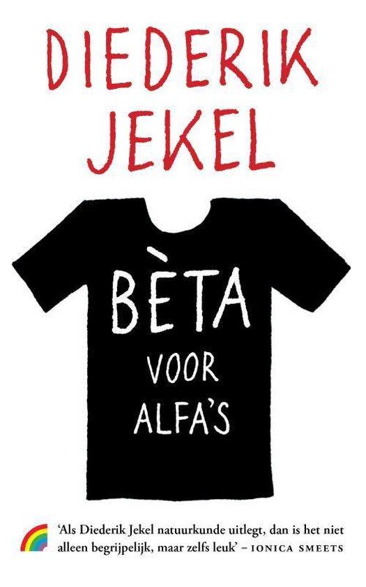Bèta voor alfa's - Diederik Jekel pdf epub